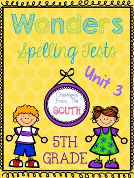 Wonders Multiple Choice Spelling Tests - Unit 3