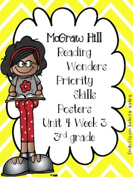 Wonders Priority Skills Anchor Charts Unit 4 Week 3~ 3rd Grade