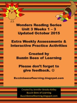 Wonders Reading Extra Assessments: Unit 3-Weeks 1 -3  for