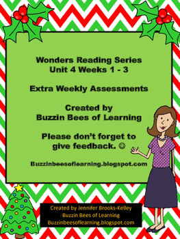 Wonders Reading Extra Assessments: Unit 4-Weeks 1 - 3 for