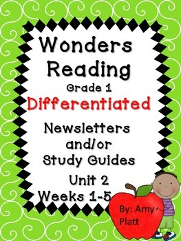 Wonders Reading Grade 1 Unit 2 Differentiated Newsletter/S