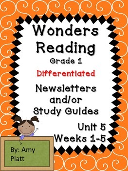 Wonders Reading Grade 1 Unit 5 Differentiated Newsletter /