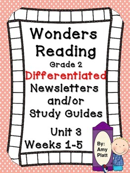 Wonders Reading Grade 2 Unit 3 Differentiated Newsletter /