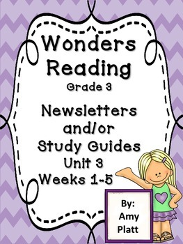 Wonders Reading Grade 3 Unit 3 Newsletter / Study Guides