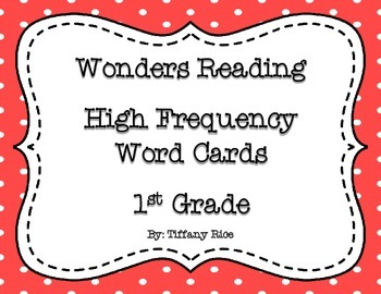 Wonders Reading High Frequency Word Cards 1st Grade