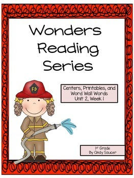 Wonders Reading Series, Centers and Printables, Unit 2, We
