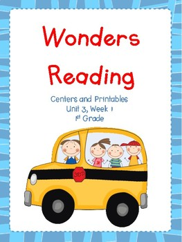 Wonders Reading Series, Centers and Printables, Unit 3, We