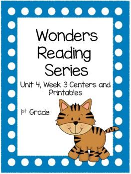 Wonders Reading Series, Unit 4, Week 3, 1st grade, Centers