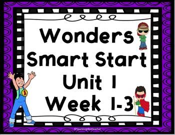 Wonders Start Smart Focus Board/Activities -Unit 1 wk 1-3