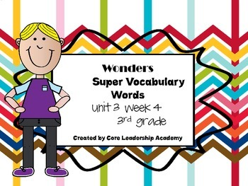 Wonders  Super Vocabulary Word Cards Unit 3 Week 4