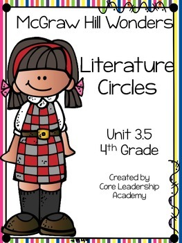 Wonders Thinkmark Literature Circles Unit 3.5 ~ 4th Grade