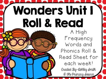 Wonders Unit 1 Roll and Read