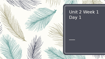 Wonders Unit 2 Week 1 Day 1