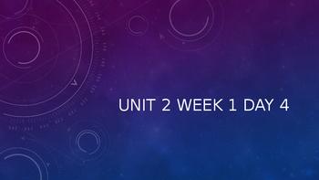 Wonders Unit 2 Week 1 Day 4