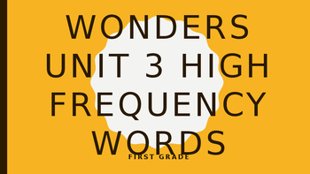 Wonders Unit 3 High Frequency Words