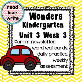 Wonders Unit 3 Week 3, Kinder, Morning Work, Tests, Common Core