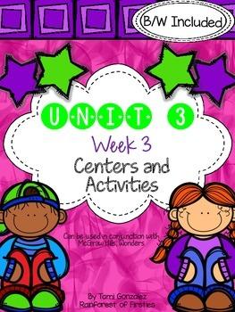Wonders Unit 3 Week 3 Literacy Centers