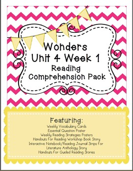 Wonders Unit 4 Week 1 Reading Comprehension Pack