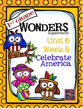 Wonders - Unit 6- Week 5- Celebrate America