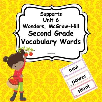 Wonders Unit 6 Weeks 1-5  Second Grade  Vocabulary Words
