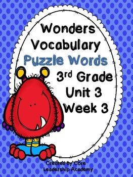 Wonders Vocabulary ~ Puzzle Words~Unit 3 Week 3
