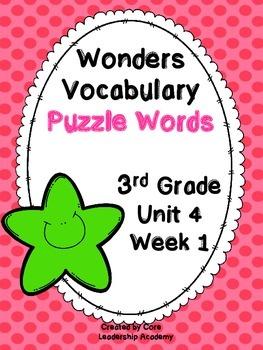 Wonders Vocabulary ~ Puzzle Words~Unit 4 Week 1