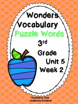 Wonders Vocabulary ~ Puzzle Words~Unit 5 Week 2