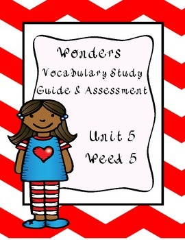 Wonders Vocabulary Study Guide & Assessment~ Unit 5 Week 5