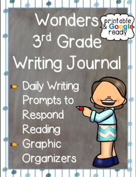 Wonders Writing Journal: Third Grade Unit 3