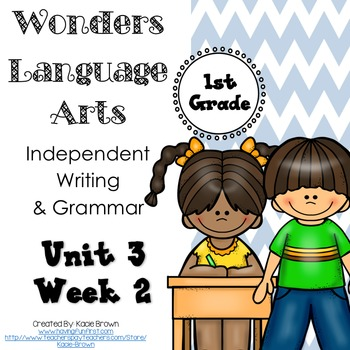 Wonders Writing and Grammar: 1st Grade Unit 3 Week 2