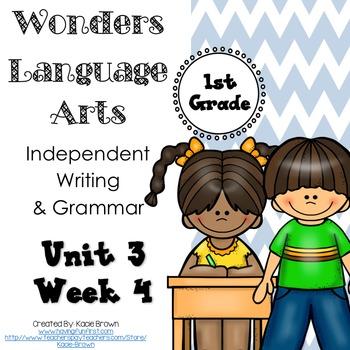 Wonders Writing and Grammar: 1st Grade Unit 3 Week 4