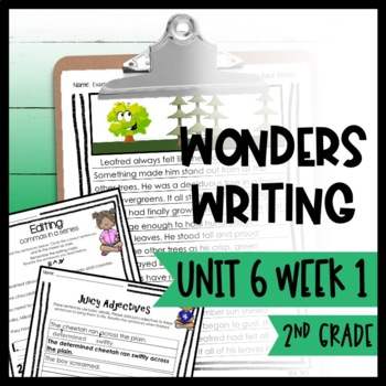Wonders Writing and Grammar: 2nd Grade Unit 6 Week 1