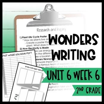 Wonders Writing and Grammar: 2nd Grade Unit 6 Week 6
