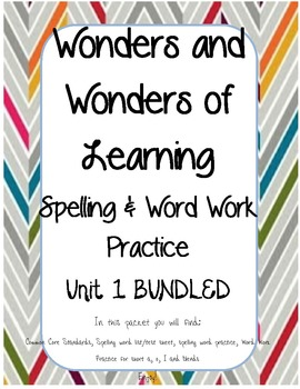 Wonders of Learning - Unit 1 BUNDLED - Spelling and Word W