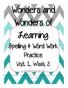 Wonders of Learning -Unit 1, Week 3 - Spelling and Word Wo
