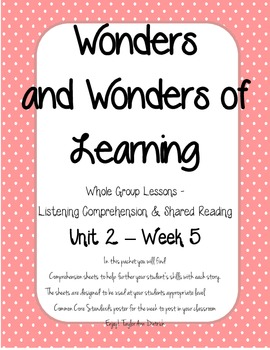 Wonders of Learning - Unit 2, Week 5 - Reading Comprehension