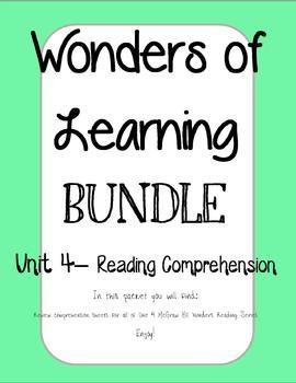 Wonders of Learning - Unit 4- Reading Comprehension BUNDLE