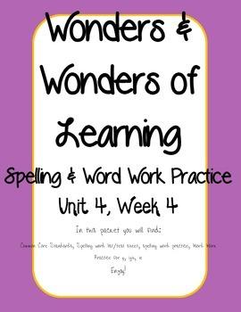 Wonders of Learning - Unit 4, Week 4 - Spelling and Word Work