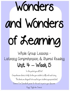 Wonders of Learning - Unit 4, Week 5 - Reading Comprehension