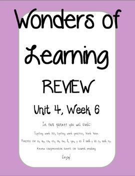 Wonders of Learning - Unit 4, Week 6 REVIEW