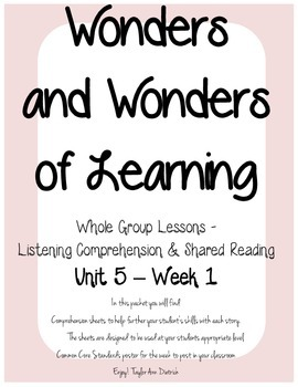 Wonders of Learning - Unit 5, Week 1 - Reading Comprehension