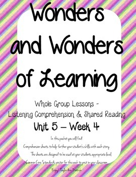 Wonders of Learning - Unit 5, Week 4 - Reading Comprehension