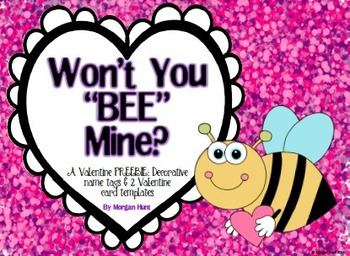 "Won't You ""Bee"" Mine?: A Valentine FREEBIE"