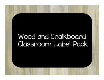 Wood/ Chalkboard Theme Classroom Label Pack