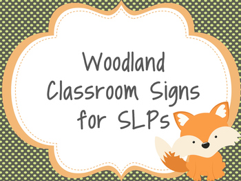 Woodland Classroom Signs for SLPs