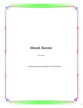 Woods Runner Novel Unit Plus Grammar