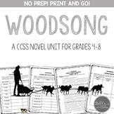 Woodsong Novel Unit for Grades 4-8 Common Core Aligned