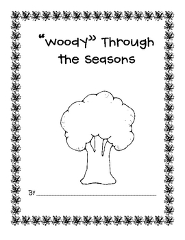 Woody through the seasons