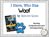 Woof by Spencer Quinn I Have Who Has Reading Comprehension