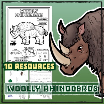 Woolly Rhinoceros -- 10 Resources -- Coloring Pages, Readi